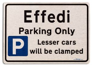 Gift for Effedi car owner | New Parking only Sign | Metal face Brushed Aluminium